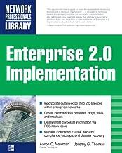 ENTERPRISE 2.0 IMPLEMENTATION: Integrate Web 2.0 Services into Your Enterprise