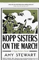 Kopp Sisters on the March (A Kopp Sisters Novel)
