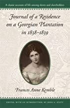 Journal of a Residence on a Georgian Plantation in 1838–1839 (Brown Thrasher Books Ser.)