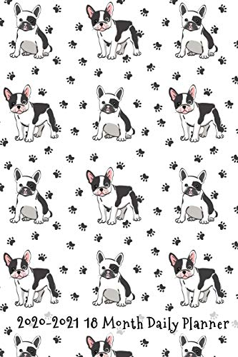 2020 - 2021 18 Month Daily Planner: Pawsitivly Perfect French Bulldog Cover |...