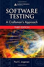 Software Testing: A Craftsman's Approach, Third Edition 3rd edition by Jorgensen, Paul C. (2008) Hardcover