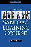The Complete Sandbag Training Course