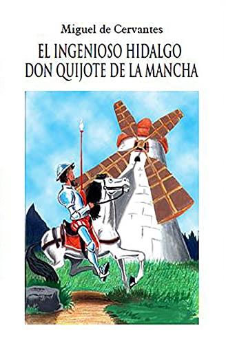 El ingenioso hidalgo Don Quijote de la Mancha ilustrada