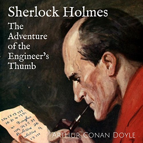 Sherlock Holmes: The Adventure of the Engineer's Thumb audiobook cover art