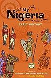 My Nigeria: Early History