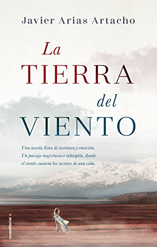La tierra del viento (Histórica) eBook: Artacho, Javier Arias ...