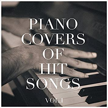Piano Covers of Hit Songs, Vol. 1