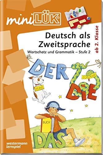 miniLÜK-Übungshefte: miniLÜK: Stufe 2 - Deutsch als Zweitsprache: Deutsch als Zweitsprache: DaZ und DaF / Stufe 2 - Deutsch als Zweitsprache: Deutsch ... (miniLÜK-Übungshefte: DaZ und DaF)