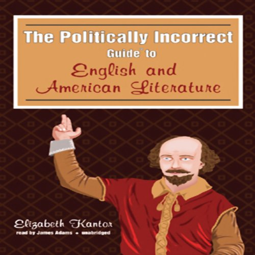 The Politically Incorrect Guide to English and American Literature  Audiolibri