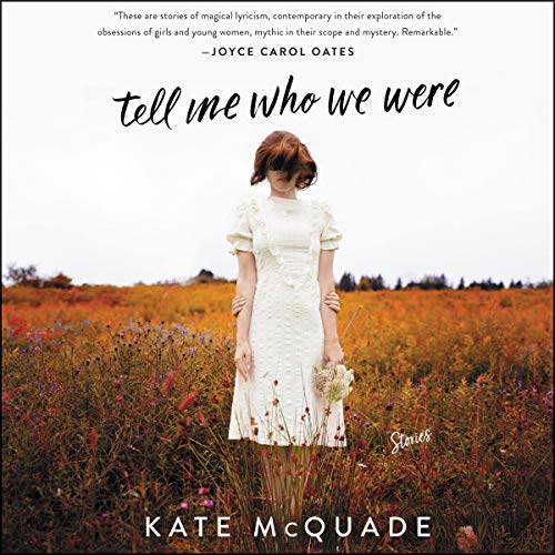 Tell Me Who We Were audiobook cover art