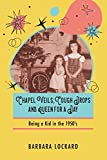 Chapel Veils, Cough Drops and Queen for a Day: Being a Kid in the 1950's