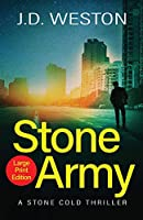 Stone Army: A British Action Crime Thriller (The Stone Cold Thriller)