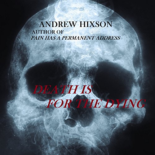 Death Is for the Dying audiobook cover art