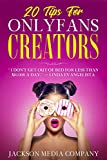 20 Tips For Only Fans Creators: I don't get out of bed for less then $10,000 a day - Linda Evangelista