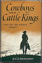 Cowboys and cattle kings;: Life on the range today