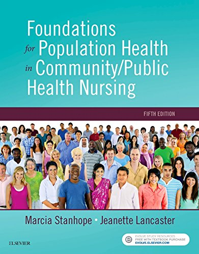 Compare Textbook Prices for Foundations for Population Health in Community/Public Health Nursing 5 Edition ISBN 9780323443838 by Stanhope PhD  RN  FAAN, Marcia,Lancaster PhD  RN  FAAN, Jeanette