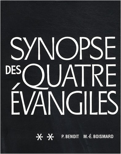 Synopse des quatre Évangiles en français, II