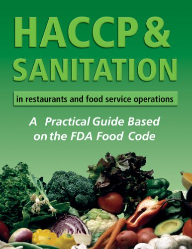 HACCP & Sanitation in Restaurants and Food Service Operations: A Practical Guide Based on the USDA Food Code: A Practical Guide Based on the FDA Food Code (English Edition)