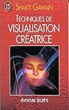 Techniques de visualisation créatrice - J'ai lu - 29/01/2001