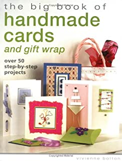 The Big Book of Handmade Cards and Giftwrap: Over 50 Step-by-Step Projects