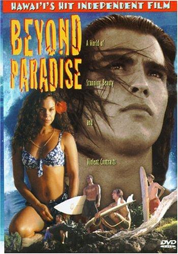 Beyond Paradise: Roy Newton, Kalani, Lorenzo Callender, Daryl Bonilla, Priscilla K. Basque, Brickwood Galuteria, Troy Ignacio, David