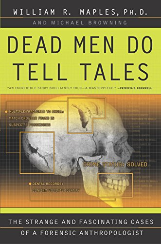 Dead Men Do Tell Tales: The Strange and Fascinating Cases of a Forensic Anthropologist (English Edition)