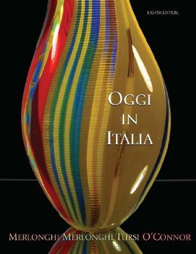 Oggi in Italia, a First Course in Italian (8th) Eighth Edition