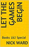 Let the Games Begin : Books 1&2 Special (English Edition)