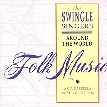 Around the World. A Folk Song Collection