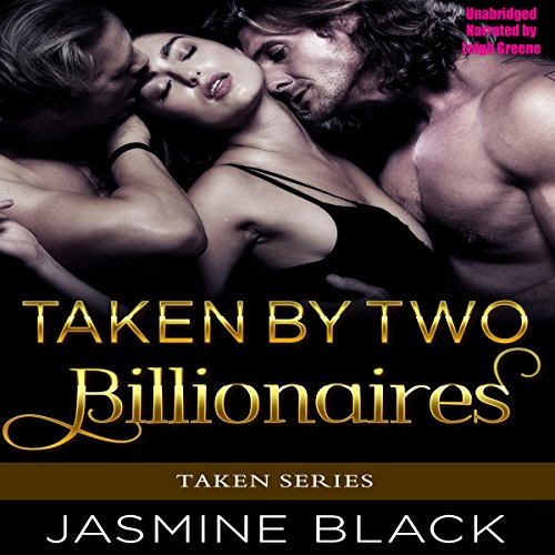 Taken by Two Billionaires audiobook cover art