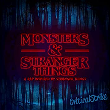 """Monsters and Stranger Things (Rap Inspired by """"Stranger Things"""")"""