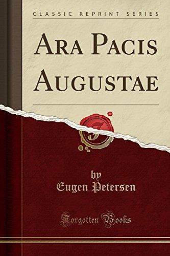 Ara Pacis Augustae (Classic Reprint) (German Edition)