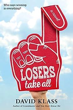 Losers Take All  A Novel