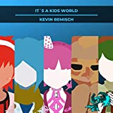 It´s a Kids World (From 'Danganronpa Another Episode: Ultra Despair Girls')