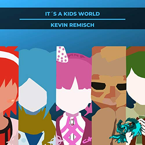 It´s a Kids World (From