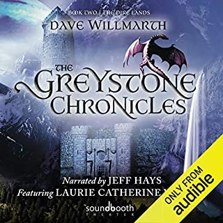 The Greystone Chronicles, Book Two: The Dire Lands cover art