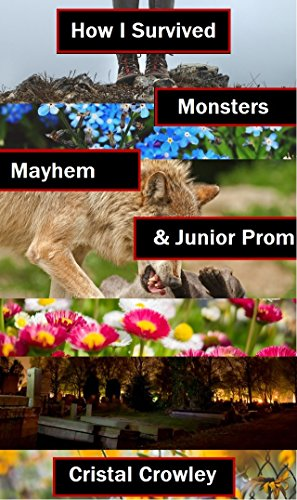 How I Survived Monsters, Mayhem, and Junior Prom (English Edition)