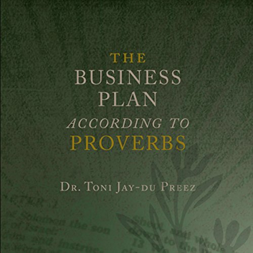 The Business Plan According to Proverbs cover art
