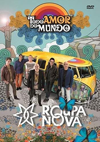 Roupa Nova - Todo Amor Do Mundo [DVD]