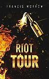 Riot Tour: Stories