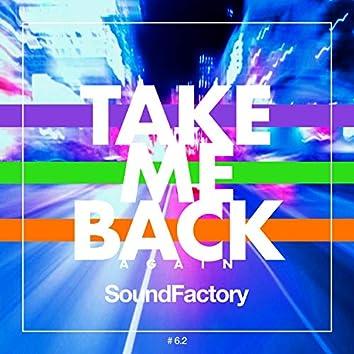 Take Me Back (Again)