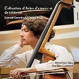 Collections d'Arias d'Amour et de Tristesse
