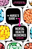 The Nurse's Guide to Mental Health Medicines (NULL)