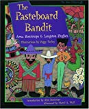 The Pasteboard Bandit (The Iona and Peter Opie Library of Children's Literature)