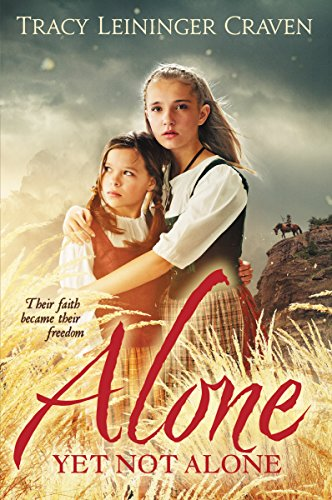Ebook Alone Yet Not Alone By Tracy Michele Leininger
