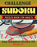 Challenge sudoku puzzles book for adults easy-50,medium-50,Hard-100 book-3: killer sudoku for adults with Solution