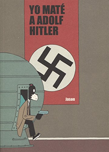 Yo Mate A Adolf Hitler 2ヲed (Lecturas Compulsivas)