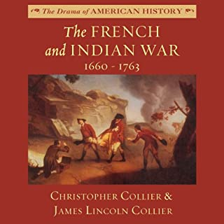 The French and Indian War: 1660-1763 audiobook cover art