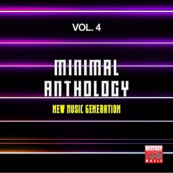 Minimal Anthology, Vol. 4 (New Music Generation)