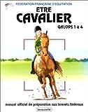 Etre Cavalier - Galops 1 à 4